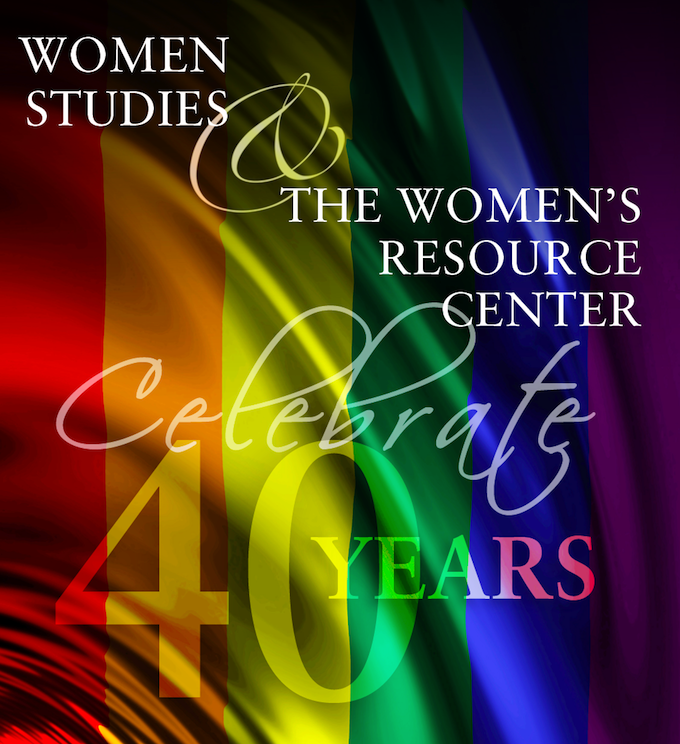 graphic: Women Studies and Women's Resource Center - celebrate 40 years